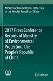 2017 Press Conference Records of Ministry of Environmental Protection, the People's Republic of China