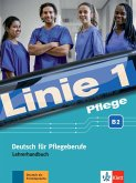 Linie 1 Pflege B2. Lehrerhandbuch