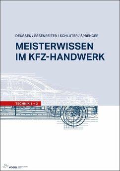 Meisterwissen im Kfz-Handwerk - Deußen, Ralf;Schlüter, Volkert;Essenreiter, Walter