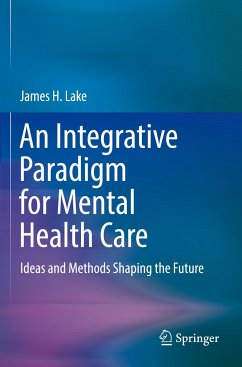 An Integrative Paradigm for Mental Health Care