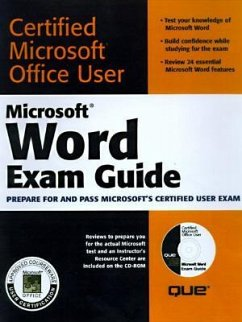 Microsoft Word Exam Guide [With CDROM Containing Study Examples & Slide...] - Calabria, Jane; Que Corporation; Burke, Dorothy