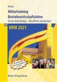 Abiturtraining Betriebswirtschaftslehre NRW 2021