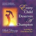 Every Child Deserves a Champion: Including the Child Within You! [With CD]