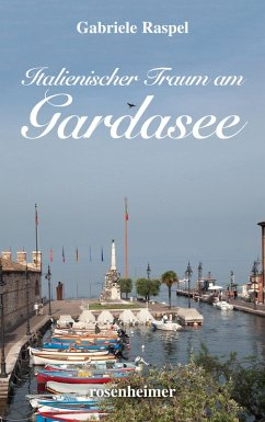Italienischer Traum am Gardasee (eBook, ePUB) - Raspel, Gabriele