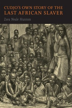 Cudjo's Own Story of the Last African Slaver