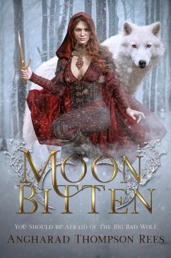 Moon Bitten (Dark and Twisted Fairy Tales, #1)