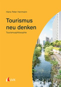 Tourismus neu denken - Herrmann, Hans-Peter