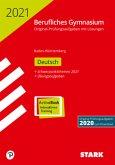 STARK Abiturprüfung Berufliches Gymnasium 2021 - Deutsch - BaWü