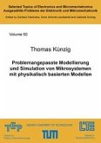 Problemangepasste Modellierung und Simulation von Mikrosystemen mit physikalisch basierten Modellen