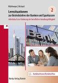 Lernsituationen zur Betriebslehre der Banken und Sparkassen - Band 2