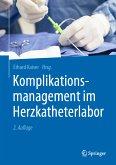 Komplikationsmanagement im Herzkatheterlabor (eBook, PDF)