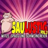 Saulustig - Witze, Spass und Schweinereien, Vol. 3 (MP3-Download)