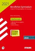STARK Abiturprüfung Berufliches Gymnasium 2021 - Mathematik - BaWü
