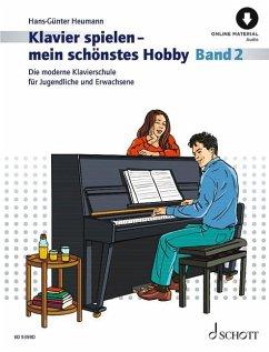 Klavierspielen - mein schönstes Hobby - Heumann, Hans-Günter