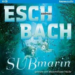 Submarin / Saha Bd.2 (6 Audio-CDs) (Mängelexemplar) - Eschbach, Andreas