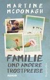 Familie und andere Trostpreise (Mängelexemplar)