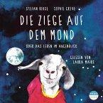 Die Ziege auf dem Mond oder das Leben im Augenblick (MP3-Download)