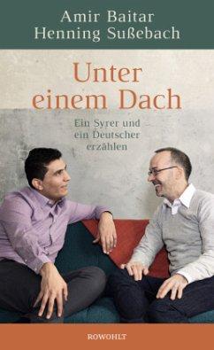 Unter einem Dach (Mängelexemplar) - Baitar, Amir;Sußebach, Henning