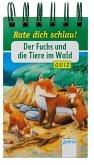 Der Fuchs und die Tiere im Wald (Mängelexemplar)