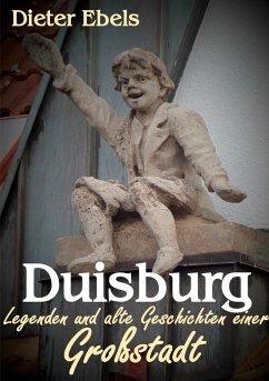 Duisburg (eBook, ePUB) - Ebels, Dieter