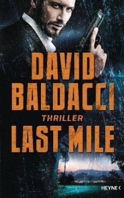 Last Mile / Amos Decker Bd.2 (Restauflage) - Baldacci, David