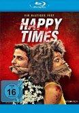 Happy Times - Ein blutiges Fest