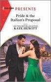 Pride & the Italian's Proposal (eBook, ePUB)