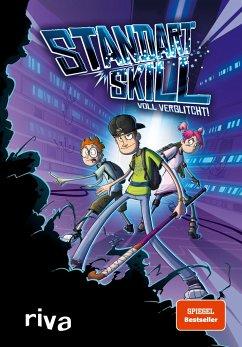 Standart Skill - Voll verglitcht! - Standart Skill; Kempke, Matthias