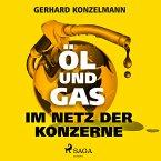 Öl und Gas - Im Netz der Konzerne (MP3-Download)