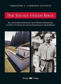 Der Tod auf steilem Berge - Schminck Gustavus, Christoph U.