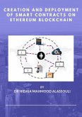 Creation and Deployment of Smart Contracts on Ethereum Blockchain (eBook, ePUB)