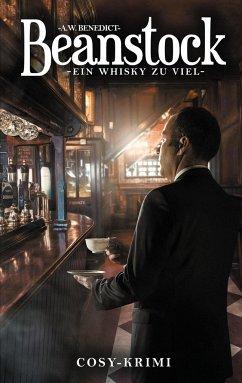 Beanstock - Ein Whisky zu viel (5.Buch)