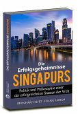 Die Erfolgsgeheimnisse Singapurs