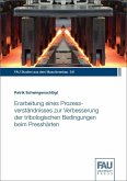 Erarbeitung eines Prozessverständnisses zur Verbesserung der tribologischen Bedingungen beim Presshärten