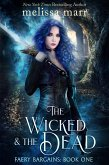 The Wicked & The Dead (eBook, ePUB)