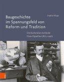 Baugeschichte im Spannungsfeld von Reform und Tradition (eBook, PDF)