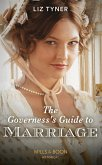 The Governess's Guide To Marriage (Mills & Boon Historical) (eBook, ePUB)