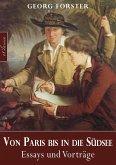Georg Forster: Von Paris bis in die Südsee (eBook, ePUB)