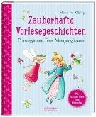 Zauberhafte Vorlesegeschichten - Prinzessinnen, Feen, Meerjungfrauen (Mängelexemplar)