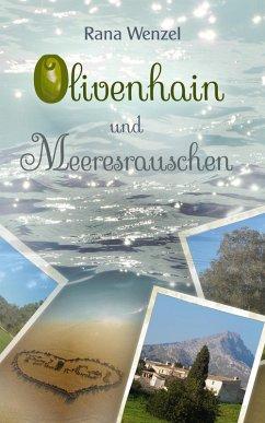 Olivenhain und Meeresrauschen (eBook, ePUB) - Wenzel, Rana