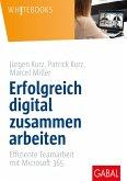 Erfolgreich digital zusammen arbeiten (eBook, PDF)