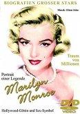 Biografien grosser Stars: Marilyn Monroe - Portrait einer Legende