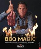 Grillbuch: BBQ Magic - 100 geniale Grill- und Barbecue-Rezepte. Standardwerk mit Pitmaster-Garantie. (eBook, ePUB)