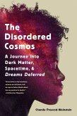 The Disordered Cosmos (eBook, ePUB)