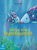 Schlaf gut, kleiner Regenbogenfisch (eBook, ePUB)