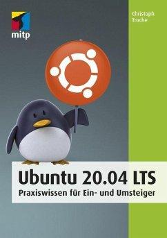 Ubuntu 20.04 LTS (eBook, PDF) - Troche, Christoph