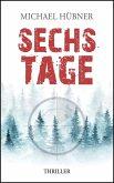 Sechs Tage (eBook, ePUB)