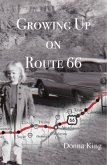 Growing Up on Route 66 (eBook, ePUB)