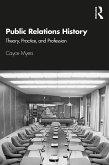 Public Relations History (eBook, PDF)