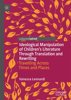 Ideological Manipulation of Children's Literature Through Translation and Rewriting (eBook, PDF) - Leonardi, Vanessa